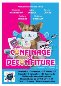 """Théâtre """"Confinage et Déconfiture"""" @ Théâtre de Montreuil-sur-Mer"""
